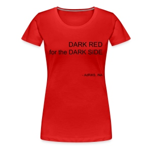 Dark Side - Women's Premium T-Shirt