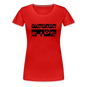 The dark side - Frauen Premium T-Shirt