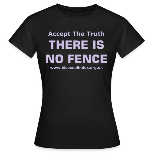 There Is No Fence - Women's T-Shirt