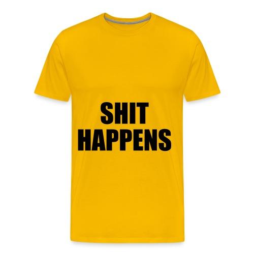 shit happens t shirt - Men's Premium T-Shirt