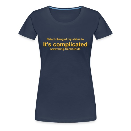 It's Complicated T-Shirt for Girls 1 - Frauen Premium T-Shirt