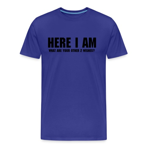 HERE I AM - Mannen Premium T-shirt