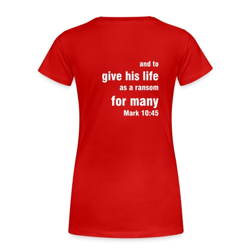 Mark 10:45 - Women's - Women's Premium T-Shirt