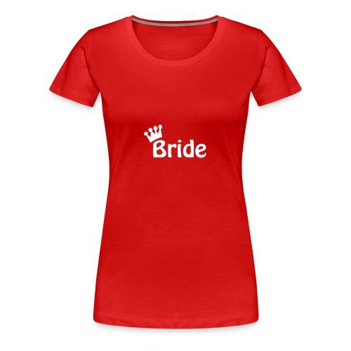 Bride (white) - Women's Premium T-Shirt
