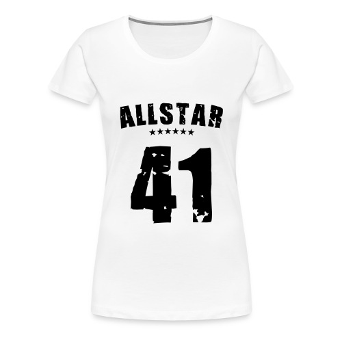 Allstar 41 (black) - Women's Premium T-Shirt