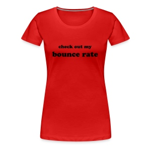 Bounce Rate - Women's Premium T-Shirt