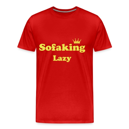 Lazy - Men's Premium T-Shirt