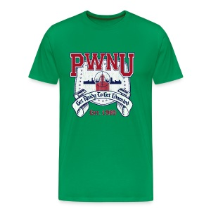 Pwn U - Get ready to get educated! - Men's Premium T-Shirt