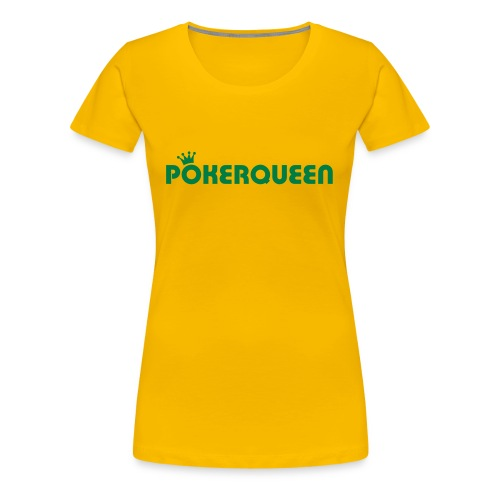 Pokerqueen - Premium T-skjorte for kvinner