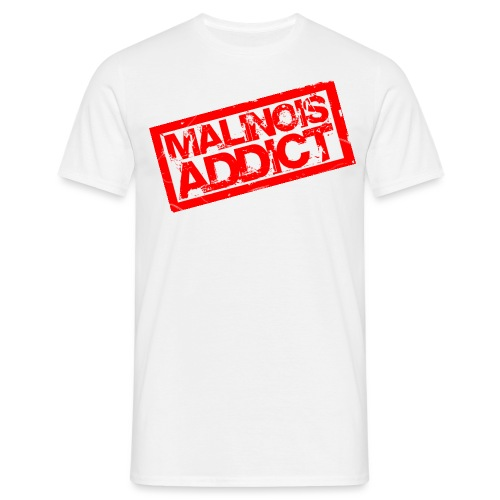 Malinois addict - T-shirt Homme