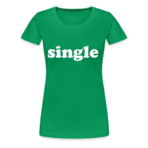 single girlie shirt kelly green - Women's Premium T-Shirt