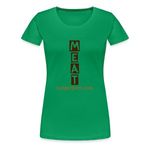 Ladies Meat between baps - Women's Premium T-Shirt