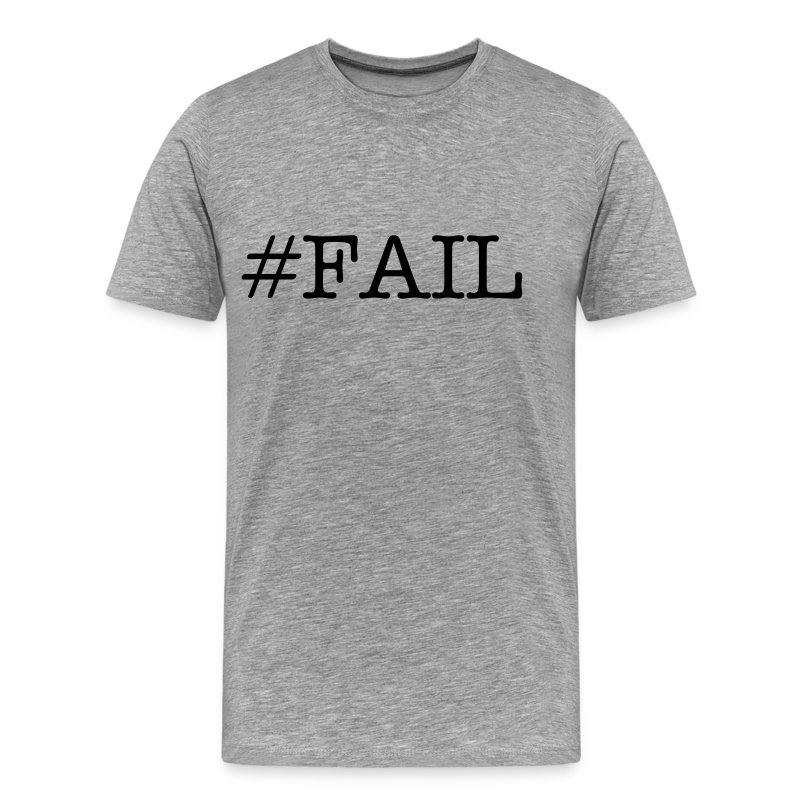 #FAIL gray - Mannen Premium T-shirt