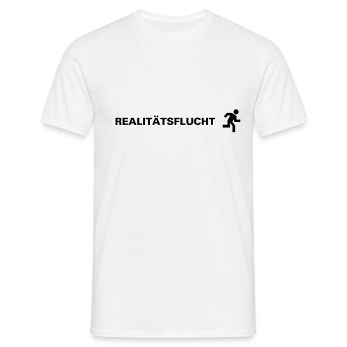 Realitätsverlust? - Männer T-Shirt