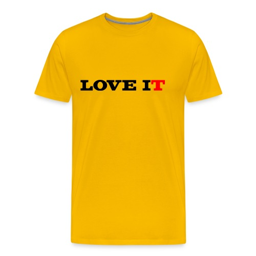 Love It - Men's Premium T-Shirt