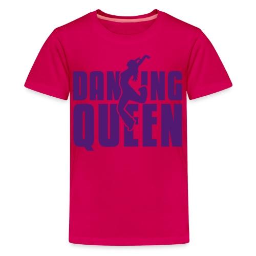 Dancing queen - Teenager Premium T-shirt