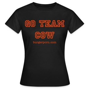 Go Team Cow - Women's T-Shirt