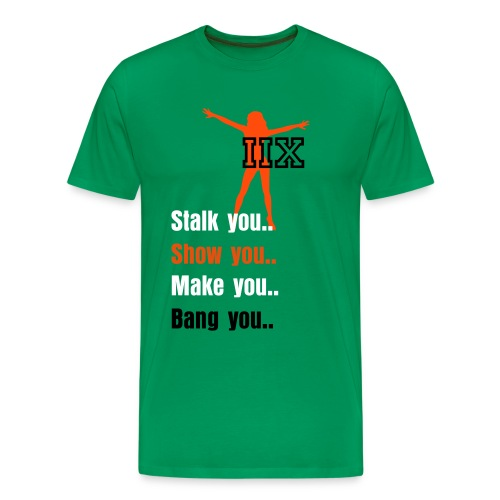 Stalk you Bang you - Premium-T-shirt herr