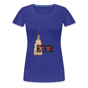 Empire State of Mind - Women's Premium T-Shirt