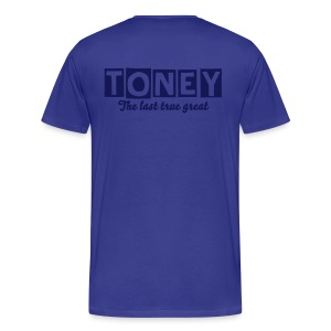 Toney - The last true great - Men's Premium T-Shirt