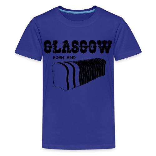 Glasgow Born & Bread - Teenage Premium T-Shirt