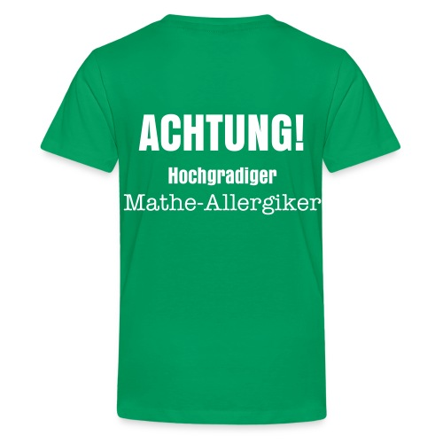mathe-allergiker-t-shirt, grün - Teenager Premium T-Shirt
