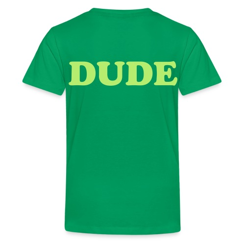 Kinder t-shirt Dude & Sweet versie DUDE  - Teenager Premium T-shirt