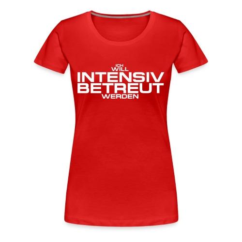 Intensivbetreuung rot - Frauen Premium T-Shirt