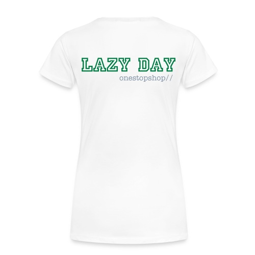 Lazy Day - Women's Premium T-Shirt
