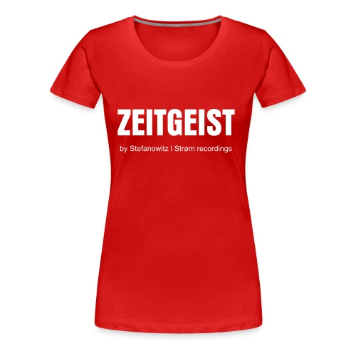 Zeitgeist girl (various) - Women's Premium T-Shirt