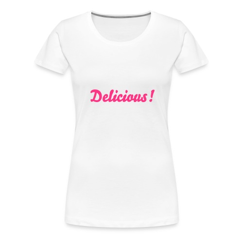 MDR Delicious Girls T-shirt - Women's Premium T-Shirt