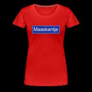 T-shirts ~ Vrouwen Premium T-shirt ~ Maaskantje