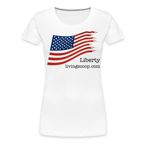 Liberty with livingscoop.com - Women's Premium T-Shirt