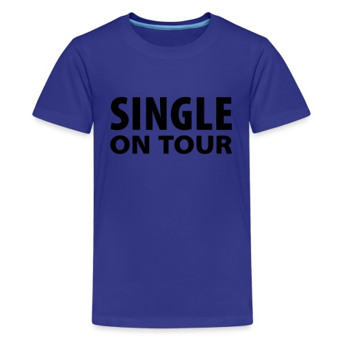single on Tour - Teenager Premium T-Shirt