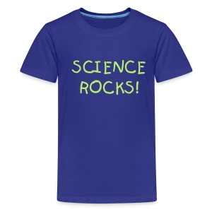 Science Rocks - Teenage Premium T-Shirt