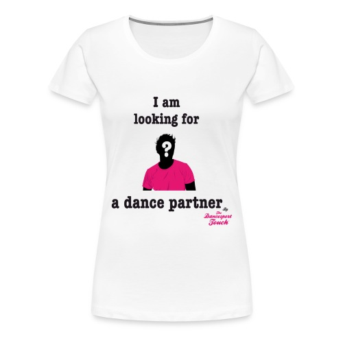 I'm looking for by TDT™ - T-Shirt F - T-shirt Premium Femme
