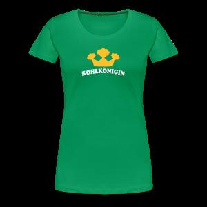 kohlkönigin   girlie t-shirt   für grünkohl und kohlfahrt - Frauen Premium T-Shirt