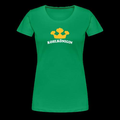 kohlkönigin | girlie t-shirt | für grünkohl und kohlfahrt - Frauen Premium T-Shirt