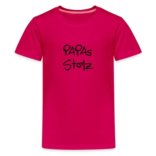 papa´s stolz - Kindershirt - Teenager Premium T-Shirt