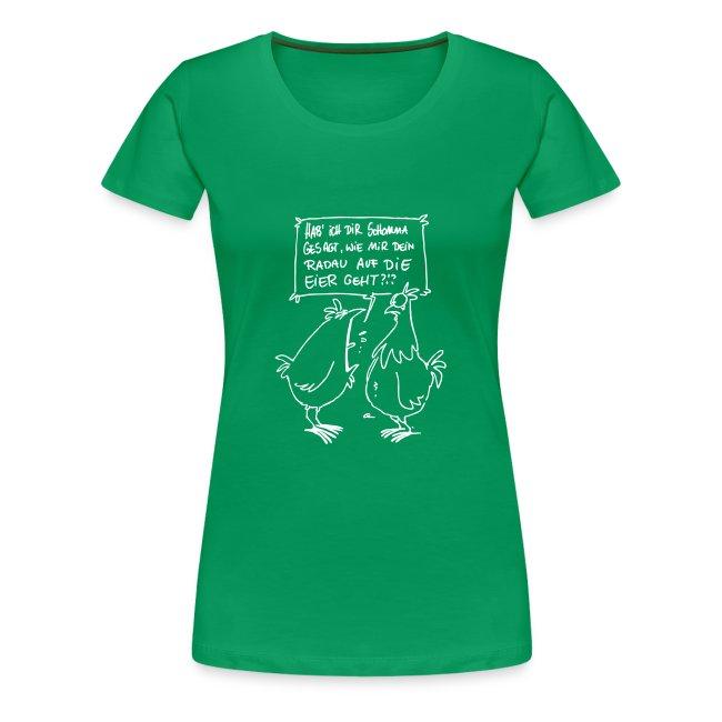 Hühner laut! GirlieShirt