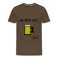 Camisetas ~ Camiseta premium hombre ~ Shameless - no drop out