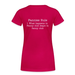 Fannies Rule - Women's Premium T-Shirt