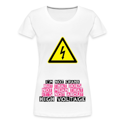 High Voltage Shirt für Frauen - Frauen Premium T-Shirt