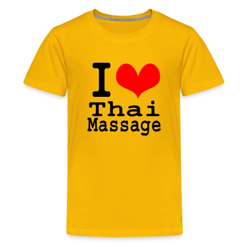 I love Thai massage - Teenage Premium T-Shirt
