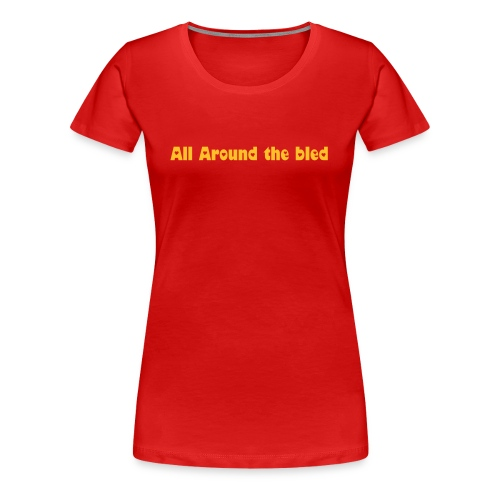 All around the bled (girl red) 2 - T-shirt Premium Femme