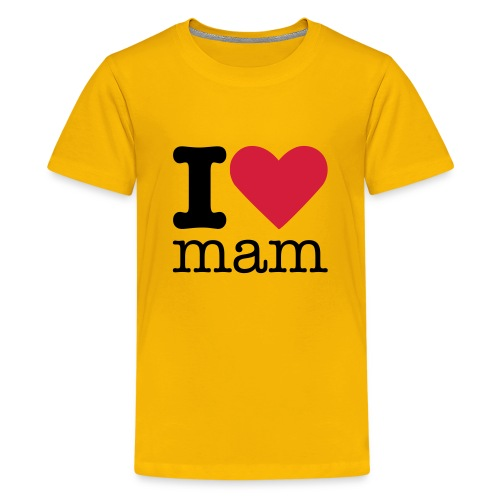 I Love Mam - Teenager Premium T-shirt