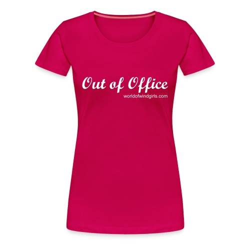 Out of Office - Women's Premium T-Shirt