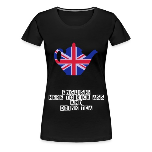 Drink Tea - Women's Premium T-Shirt