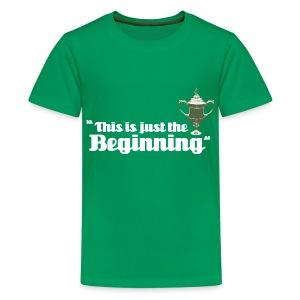 This is Just the Beginning - Teenage Premium T-Shirt