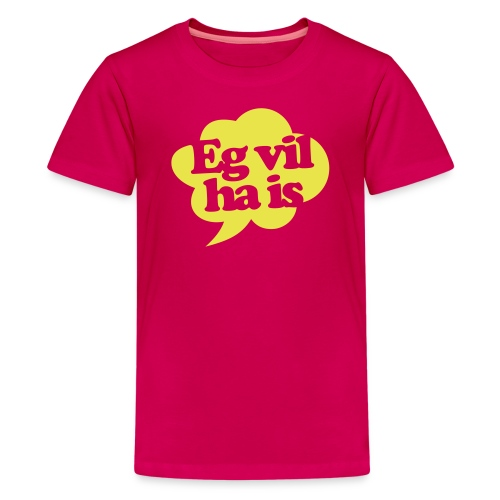 Eg vil ha is (6-24 mnd) - Premium T-skjorte for tenåringer